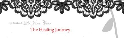 The Healing Journey – Psychiatrist Dr. Jane Carr