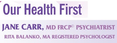 Our Health First – Psychiatrist Dr. Jane Carr